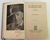 It's Too Late Now The Autobiography of a Writer  A. A. Milne 1944 Sixth Edition