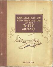 REPRINT B-17F BOEING FAMILIARIZATION MANUAL 500p