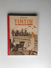 TINTIN LE REVE ET LA REALITE / EO 2001 / HERGE / MICHEL FARR / MOULINSART