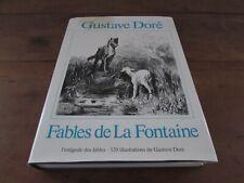 Gustave doré fables de la fontaine l intégrale des fables 320 illustrations 1982