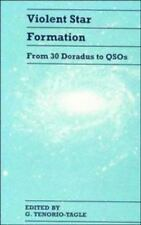 Violent Star Formation: From 30 Doradus to QSOs-ExLibrary