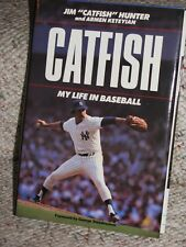 """JIM """"CATFISH"""" HUNTER SIGNED 1988 """"MY LIFE IN BASEBALL"""" HARDCOVER BOOK EXC. COND."""