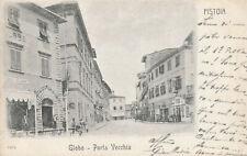 Pistoia - Globo -porta vecchia