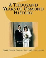 A Thousand Years of Osmond History : See Where George and Olive Osmond's...