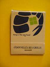 1980s Matches Matchbook <^> O'DONNELL'S Sea Grills ~ Bethesda & Washington D.C.