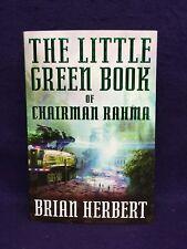 The Little Green Book of Chairman Rahma-Brian Herbert Ω NEW 1st 1st HB FREE SHIP