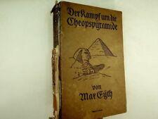 Max Eyth - Der Kampf um die Cheopspyramide