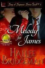 Song of Suspense: A Melody for James : Part 1 in the Song of Suspense Series...
