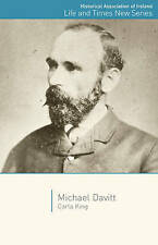 Michael Davitt (Historical Association of Ireland Life and Times) by Carla King