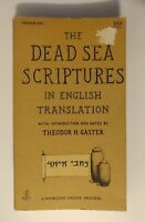 The Dead Sea Scriptures in English Translation by Theodor H. Gaster Paperback