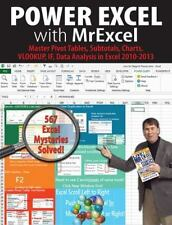 Power Excel With Mrexcel: Master Pivot Tables, Subtotals, Charts, Vlookup, If...