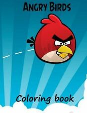 Angry Birds Coloring Book : A Great A4 57 Page Coloring Book for Kids 3+ on A...