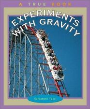 Experiments with Gravity (True Books: Science Experiments)-ExLibrary