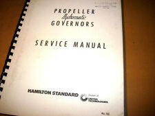 Hamilton Standard Hydromatic Propeller Governors Service Manual