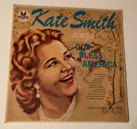 Kate Smith Sings God Bless America Vinyl L1705 Excellent Condition Tops Records
