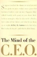 Mind of the C. E. O. by Jeffrey E. Garten (2001, Paperback)