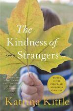 The Kindness of Strangers by Katrina Kittle (2007, Paperback)