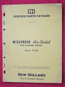 1962 NEW HOLLAND WISCONSIN FOUR CYLINDER ENGINE MODEL V460D PARTS CATALOG MANUAL