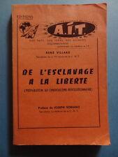 AIT CNT René Villard De l'Esclavage à la Liberté syndicalisme révolutionnaire
