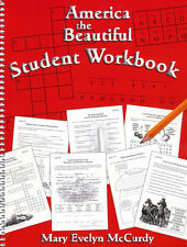 Notgrass AMERICA THE BEAUTIFUL Student Workbook - By Mary Evelyn McCurdy NEW!