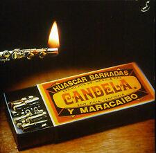 CD HUASCAR BARRADAS Y MARACAIBO - candela