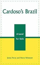 Cardoso's Brazil: A Land for Sale: By James F Petras