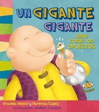 Un gigante gigante. Libro sobre los opuestos (Spanish Edition) (Estoy-ExLibrary
