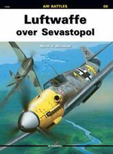 Kagero Air Battles: Luftwaffe over Sevastopol 6 by Marek Murawski