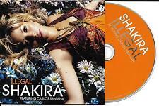 CD CARTONNE CARDSLEEVE 2T SHAKIRA ILLEGAL feat CARLOS SANTANA 2006 TBE