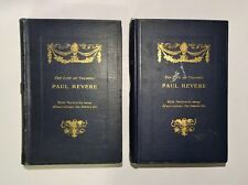 1891 The Life of Colonel PAUL REVERE, 1st Edition, 2 Vols Complete, Illustrated