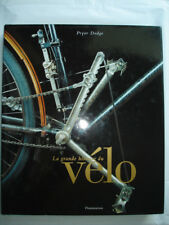 La grande histoire du vélo Pryor Dodge