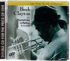 Buck Clayton & Humphrey Lyttelton - Le Vrai Buck Clayton (brand new double CD)