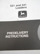 John Deere Predelivery Instructions for 521 and 541 Loaders