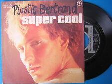 45 GIRI PLASTIC BERTRAND SUPER COOL AFFECTION NUOVISSIMO 1978 LOOK