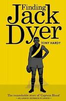 Finding Jack Dyer by Tony Hardy (Paperback, 2013)