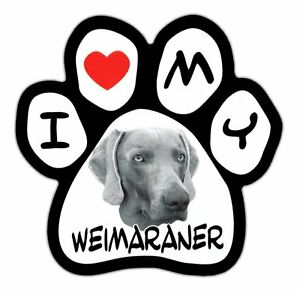 Picture Paws | Dog Paw Shaped Magnets: I LOVE MY WEIMARANER | Car Magnet