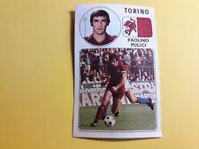 1976-77 Squadra TORINO Calciatori Panini SCEGLI *** figurina con velina ***