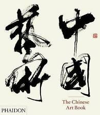 The Chinese Art Book by Jeffrey Moser, Keith Pratt, Katie Hill (Hardback, 2013)