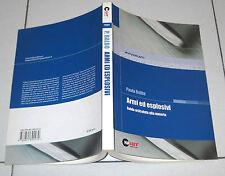 Paola Balbo ARMI ED ESPLOSIVI Guida articolata alla materia Halley 2007 Avvocati