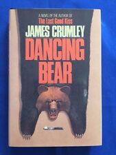 DANCING BEAR - FIRST EDITION 'SECOND' ISSUE SIGNED BY JAMES CRUMLEY