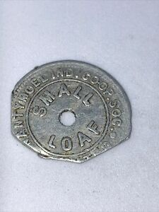 SMALL LOAF  NANTYMOEL 1930's CO-OP SOC  SILVER  COLOUR TOKEN COIN (Damaged)