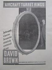 8/45 PUB DAVID BROWN FOUNDRIES PRECISION GEAR AIRCRAFT TURRET RINGS ORIGINAL AD