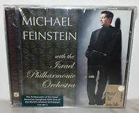 CD / HDCD MICHAEL FEINSTEIN with the ISRAEL PHILHARMONIC ORCHESTRA - NUOVO NEW