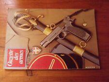 $$$ Revue Gazette des armes N°119 Mauser mod 1871Pistolet Brun-Latrige