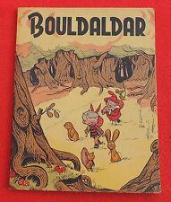 SIRIUS. Bouldadar. Editions La Libre Belgique 1951. Broché. EO. Très bel état