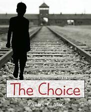 The Choice (Paperback or Softback)