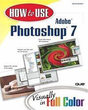 How to Use Adobe Photoshop 7,Daniel Giordan