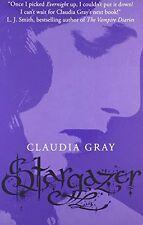 CLAUDIA GRAY ___ STARGAZER  _ EVERNIGHT SERIES BK 2 __ BRAND NEW __ FREEPOST UK