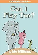 Can I Play Too? by Mo Willems (Hardback, 2010)