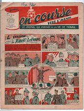 EN COURSE VERS L'AVENIR. 1946. Le journal qui prépare à la vie de travail